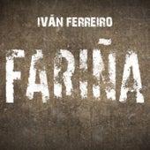 Fariña de Ivan Ferreiro