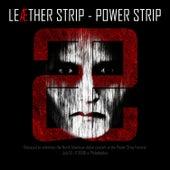 Power Strip by Leather Strip