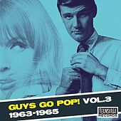 Guys Go Pop! (1963-1965) (Vol. 3) de Various Artists