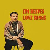 Love Songs by Jim Reeves