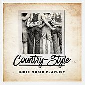 Country-Style Indie Music Playlist by Various Artists