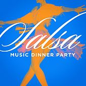 Salsa Music Dinner Party by Various Artists