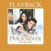 Preciosidade (Playback) by Katia e Edgard