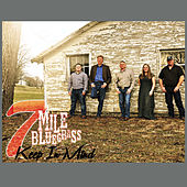 Keep in Mind by 7 Mile Bluegrass