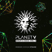 Planet V - Drum & Bass, Vol. 3 (Mixed by Command Strange) by Various Artists
