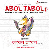 Abol Tabol, Vol. 2 by Various Artists