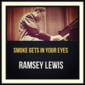 Smoke Gets in Your Eyes de Ramsey Lewis