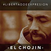 Libertad de Expresión de El Chojin