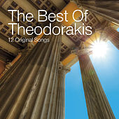 The Best Of Theodorakis (Remastered) by Various Artists