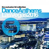 Sirup Dance Anthems Las Vegas 2016 von Various Artists