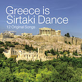 Greece Is Sirtaki Dance by Various Artists