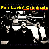 Come Find Yourself (Expanded Edition) von Fun Lovin' Criminals