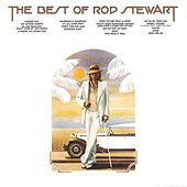 The Best Of Rod Stewart by Rod Stewart
