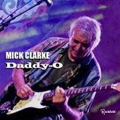 Daddy-O by Mick Clarke