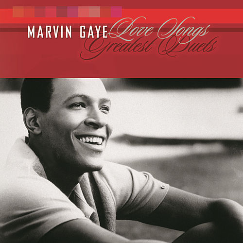 Greatest Duets: A Love Songs Collection by Marvin Gaye