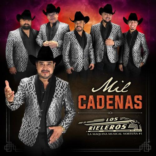 Mil Cadenas by Los Rieleros Del Norte