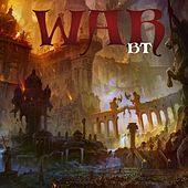 War by BT