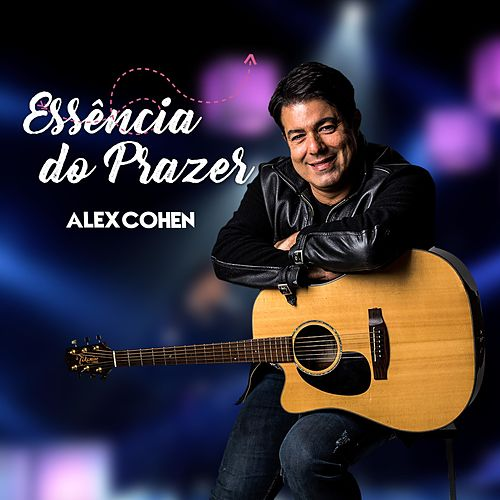 Essência do Prazer de Alex Cohen