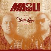 With Love by Maoli