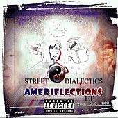 Ameriflections by Street Dialectics