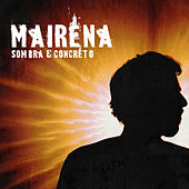 Sombra e Concreto by Los Mairena
