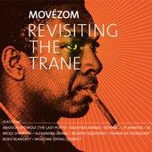 Revisiting The Trane de Movézom