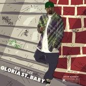 Gloria St. Baby von Aye Hit Gee
