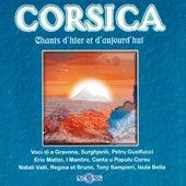 Corsica: Chants d'hier et d'aujourd'hui de Various Artists