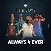 Always & forever by The Boys