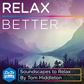 Relax Better de Tom Middleton