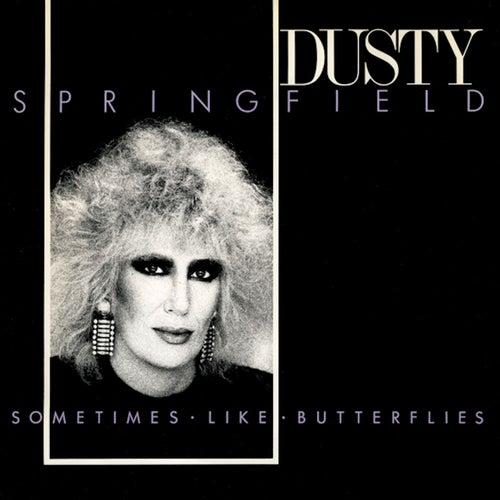 Sometimes Like Butterflies de Dusty Springfield