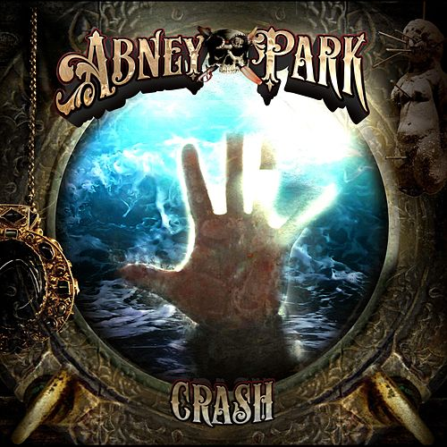 Crash (Deluxe Extended Edition) by Abney Park