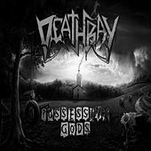 Possessive Gods von Deathray