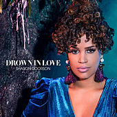 Drown In Love by Sharon Doorson