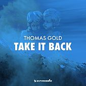 Take It Back (To the Oldschool) von Thomas Gold