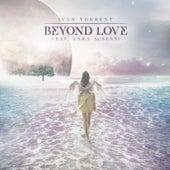Beyond Love (feat. Lara Ausensi) by Ivan Torrent