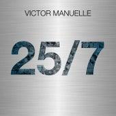 25/7 von Víctor Manuelle
