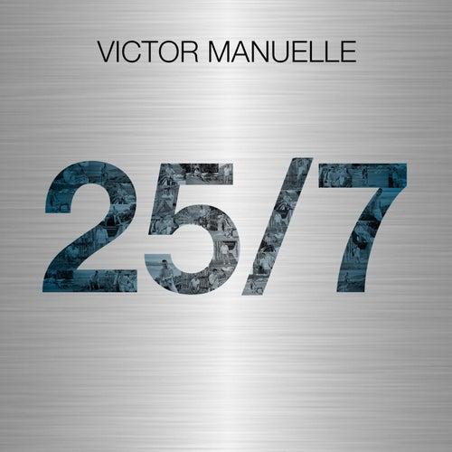 25/7 de Víctor Manuelle