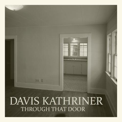 Through That Door (Single) By Davis Kathriner