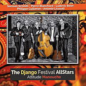 Attitude Manouche by Django Festival All Stars
