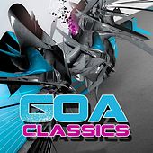 Goa Classics by Various Artists