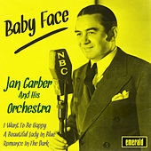 Baby Face by Jan Garber