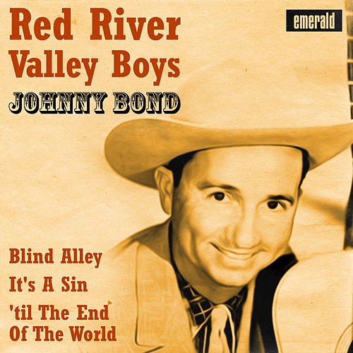 Red River Valley Boys by Johnny Bond