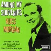 Among My Souvenirs by Russ Morgan