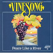 Peace Like a River by Vinesong