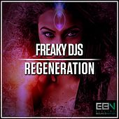 Regeneration by Freaky DJ's