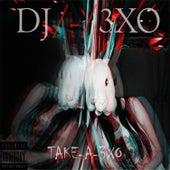 Take a 3Xo de DJ