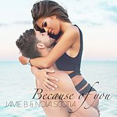 Because of You von JamieB
