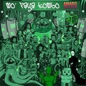 Mo'faya Kombo de Amaro Mann