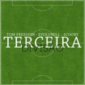 Terceira Divisão by Tom Freedom